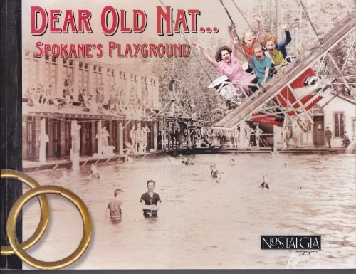 Dear Old Nat. Spokane's Playbournd: Hyder, Marla L. And Johnson, Donald R.