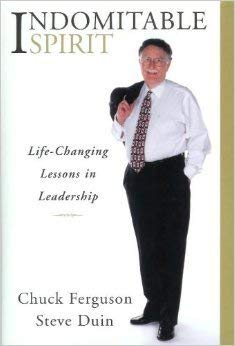 9780970825711: Indomitable Spirit: Life-Changing Lessons in Leadership