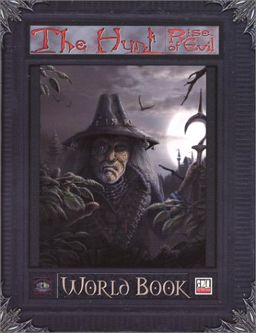 9780970826503: The Hunt : Rise of Evil World Book (d20 System)