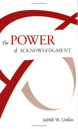 9780970827647: The Power of Acknowledgment