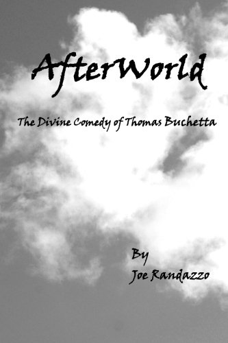 Afterworld: The Divine Comedy of Thomas Buchetta: Mr. Joe Randazzo