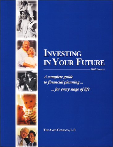 9780970828521: Investing in Your Future