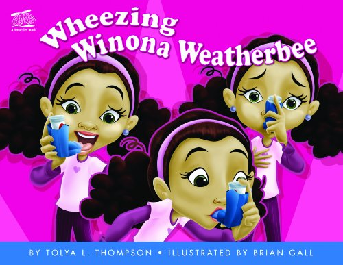 Wheezing Winona Weatherbee (0970829655) by Tolya L. Thompson