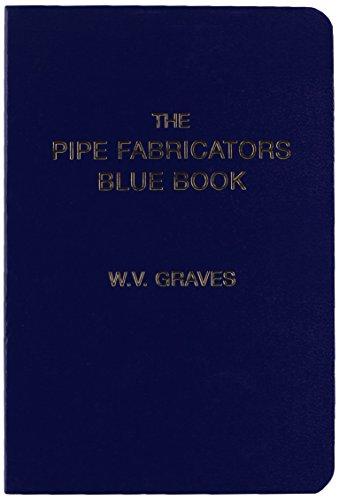 9780970832139: The Pipe Fabricators Blue Book