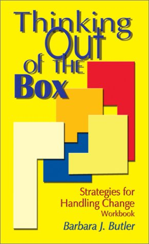 9780970832207: Thinking Out of the Box: Strategies for Handling Change (Workbook)