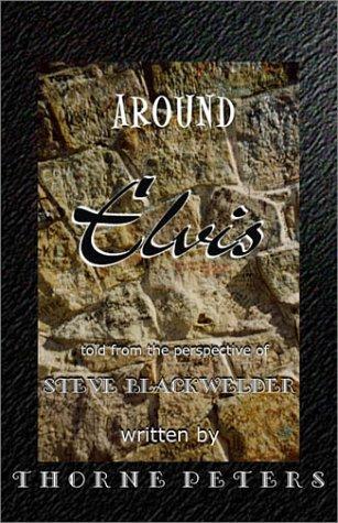9780970833259: Around Elvis