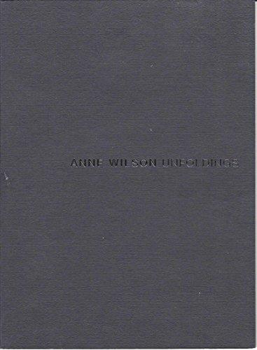 9780970835734: Anne Wilson: Unfoldings
