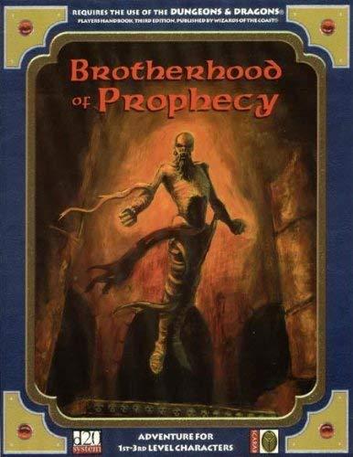 9780970836007: Brotherhood of Prophecy d20