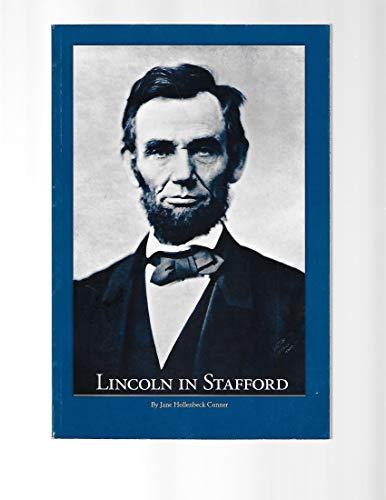 9780970837004: Lincoln in Stafford