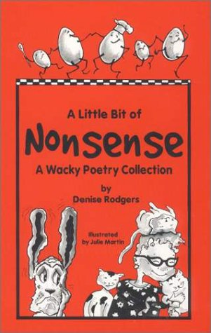 A Little Bit of Nonsense: Denise Rodgers
