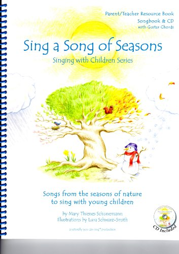 9780970839701: Sing a Song of Seasons (book with CD)
