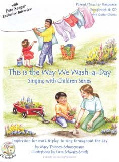 9780970839763: This Is the Way We Wash a Day (Singing with Childern Series song Book and CD)