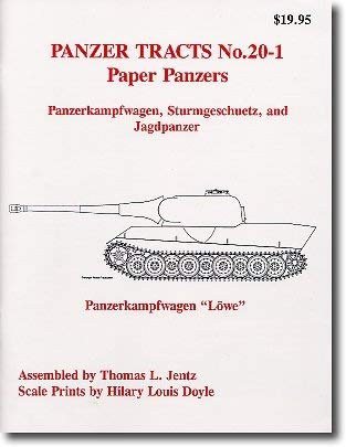 9780970840738: PAPER PANZERS: The Unfinished Projects (Panzerkampfwagen, Sturmgeschutz and Jagdpanzer.) (Panzer Tracts, Vol. # 20-1)