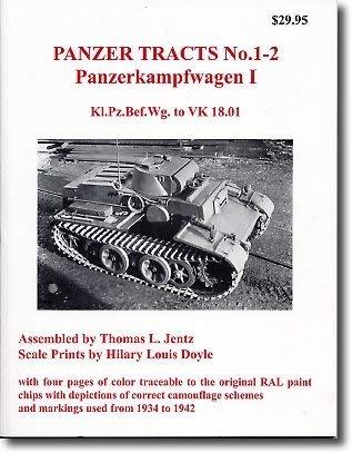 9780970840783: Panzer Tracts No. 01 - 2 Panzerkampfwagen I - Kl.Pz.Bef.Wg. To VK 18.01