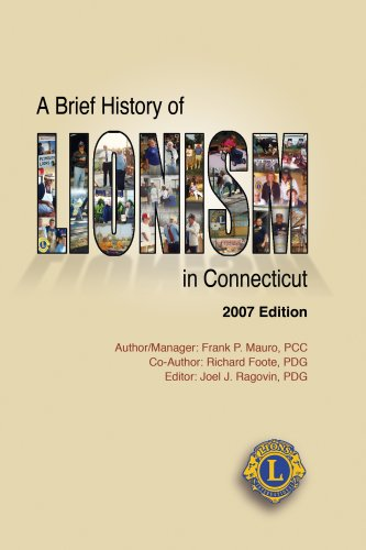 9780970843081: A Brief History of Lionism in Connecticut 2007 Edition