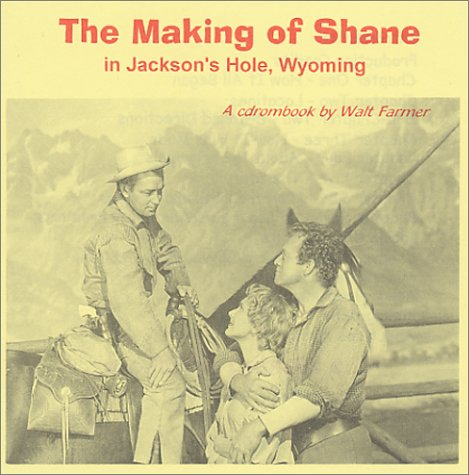 9780970846808: Shane, The Making of