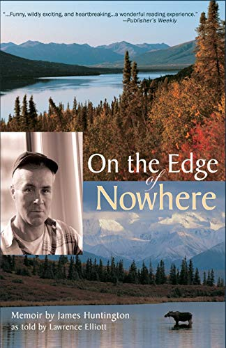 On the Edge of Nowhere: Huntington, James