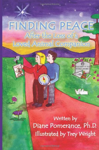 9780970850058: Finding Peace After the Loss of a Loved Animal Companion