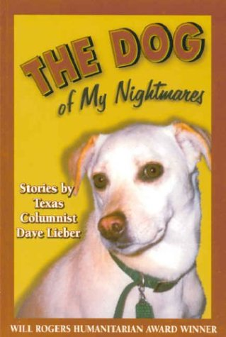 The Dog of My Nightmare: Lieber, Dave