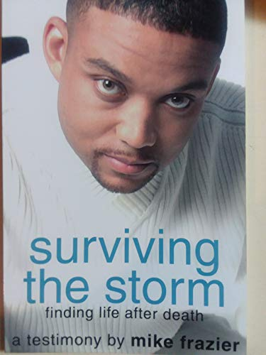 9780970856609: Surviving the Storm Finding Life After Death