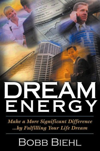 9780970862310: Dream Energy (Make a More Significant Difference by Fulfilling your Life Dream)