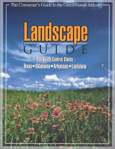 9780970862709: Landscape Guide: The South-Central States Texas, Oklahoma, Arkansas, and Louisiana