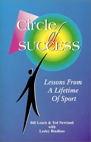 Circle of Success: Lessons from a Lifetime of Sport