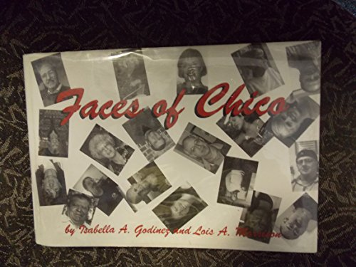 9780970866110: Faces of Chico