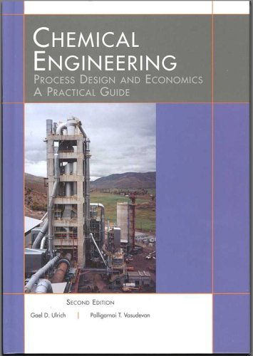 Chemical Engineering Process Design and Economics : Gael D. Ulrich