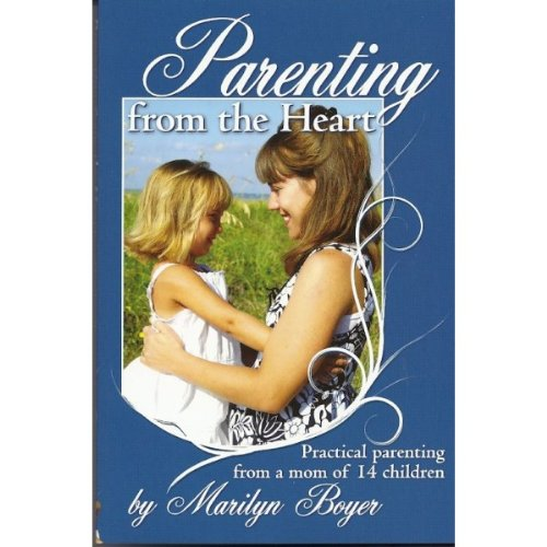 9780970877079: Parenting From the Heart