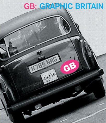 9780970877949: Gb: Graphic Britain