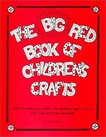 The Big Red Book of Children's Crafts: Gurnik, Karen