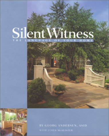 9780970879103: Silent Witness: The Language of Your Home