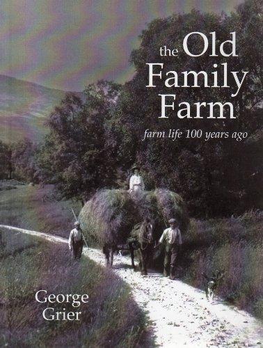 9780970881618: The Old Family Farm: Farm Life 100 years Ago