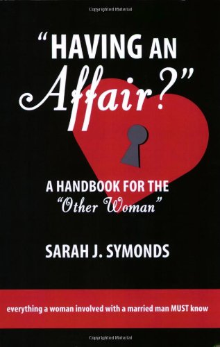 9780970886088: Having an Affair?: A Handbook for the Other Woman