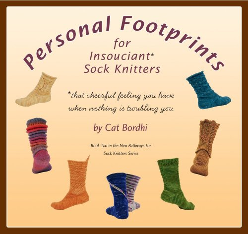 9780970886927: Personal Footprints for Insouciant Sock Knitters (New Pathways for Sock Knitters)