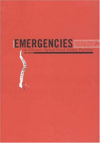 9780970887320: Emergencies in Chronic Spinal Cord Injury Patients