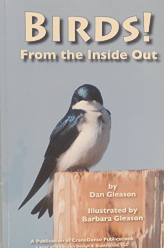 Birds! From the Inside Out: Dan Gleason