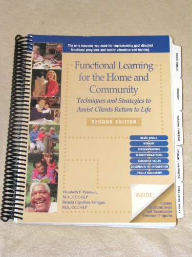 9780970894717: Functional Learning for the Home and Community (Techniques and Strategies to Assist Clients Return to Life)