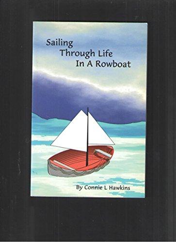 Sailing Through Life in a Rowboat: Connie L. Hawkins