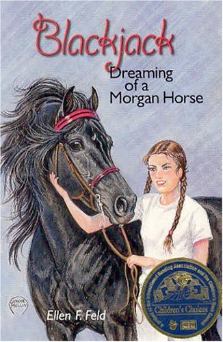 9780970900234: Blackjack: Dreaming of a Morgan Horse