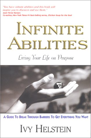 9780970901507: Infinite Abilities : Living Your Life On Purpose
