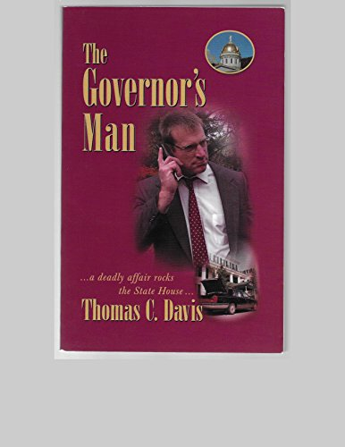 The Governor's Man: Davis, Thomas C.