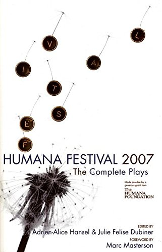 9780970904638: Humana Festival 2007: The Complete Plays