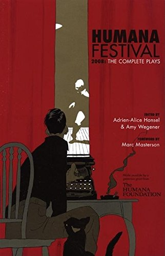 9780970904683: Humana Festival 2008: The Complete Plays