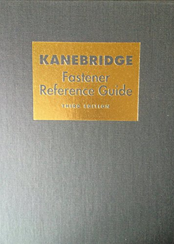 9780970909718: Kanebridge Fastener Reference Guide - 3rd edition
