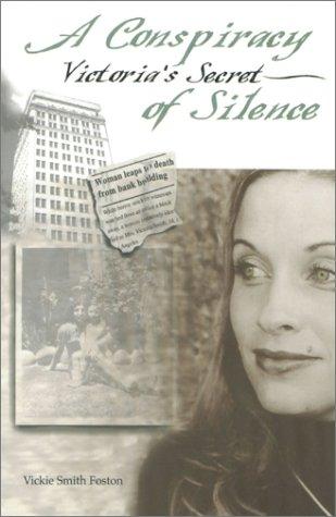 9780970910202: Victoria's Secret: A Conspiracy of Silence