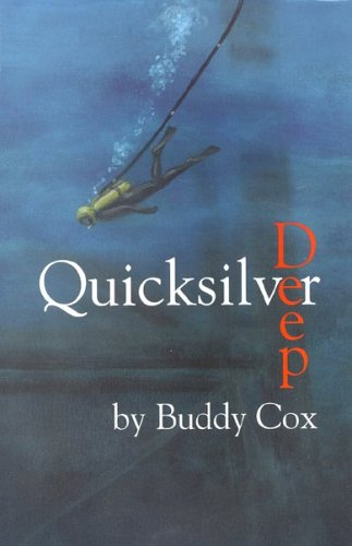 9780970910431: Quicksilver Deep