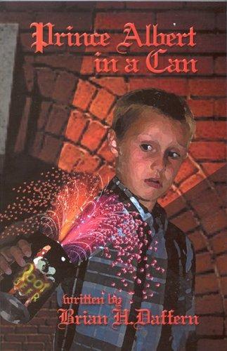 Prince Albert in a Can (Prince Albert, Book 1): Daffern, Brian