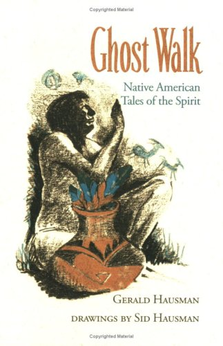 9780970911230: Ghost Walk: Native American Tales of the Spirit